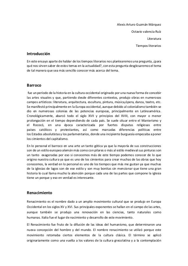 Alexis Arturo Guzmán Márquez  Octavio valencia Ruíz  Literatura  Tiempos literarios  Introducción  En este ensayo aparte d...