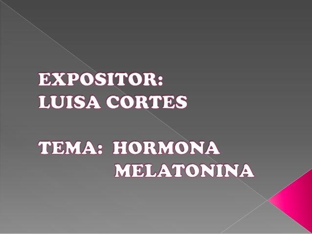 La melatonina es una hormona producida por la glándula pineal, situada en el centro del cerebro, cuya secreción se produce...