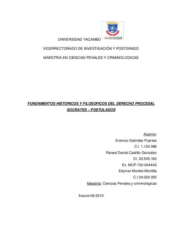 UNIVERSIDAD YACAMBÚ VICERRECTORADO DE INVESTIGACIÓN Y POSTGRADO MAESTRIA EN CIENCIAS PENALES Y CRIMINOLOGICAS FUNDAMENTOS ...