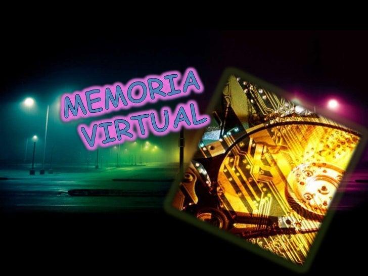 Memoria<br /> virtual<br />