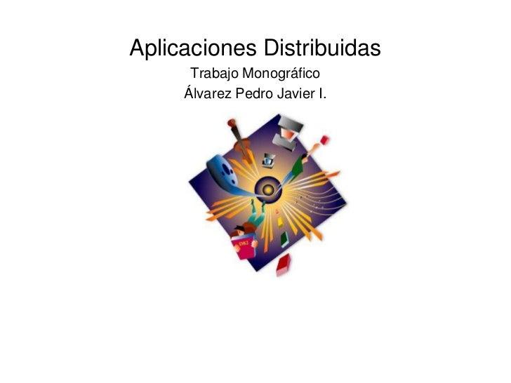 Aplicaciones Distribuídas