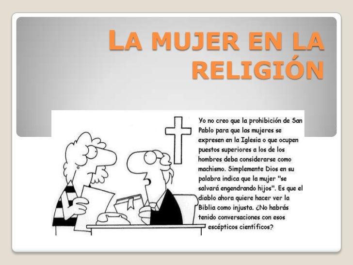 LA MUJER EN LA RELIGIÓN<br />