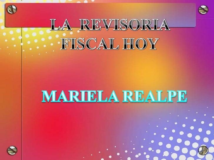 CONTENIDO 1. La Revisoría Fiscal 2. Concepto Actual 3. El Revisor Fiscal 4. Orientación Profesional sobre Revisoría Fiscal...
