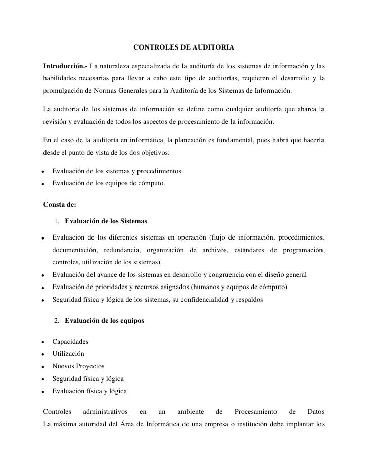 CONTROLES DE AUDITORIA<br />Introducción.- La naturaleza especializada de la auditoría de los sistemas de información y la...