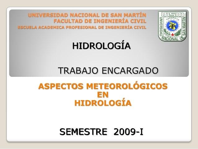 UNIVERSIDAD NACIONAL DE SAN MARTÍN FACULTAD DE INGENIERÍA CIVIL ESCUELA ACADEMICA PROFESIONAL DE INGENIERÍA CIVIL ASPECTOS...