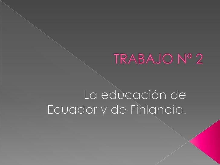  La educación en Ecuador está reglamentada por el Ministerio de Educación sea educación fiscal, fisco misional, municipal...