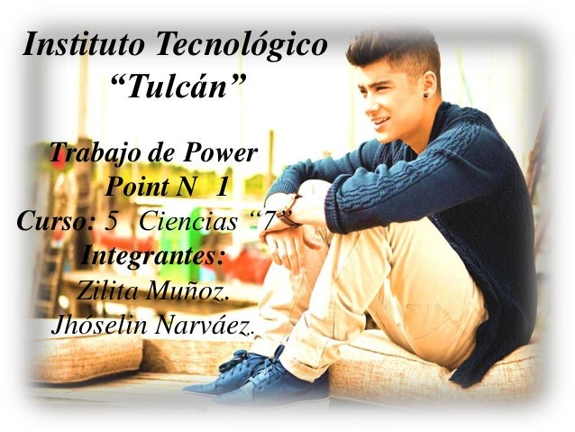 "Instituto Tecnológico      ""Tulcán""  Trabajo de Power       Point N 1Curso: 5 Ciencias ""7""     Integrantes:    Zilita Muño..."