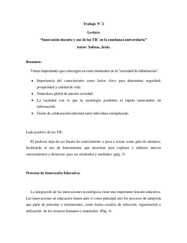 """Trabajo N° 2 Lectura """"Innovación docente y uso de las TIC en la enseñanza universitaria"""" Autor: Salinas, Jesús.  Resumen: ..."""