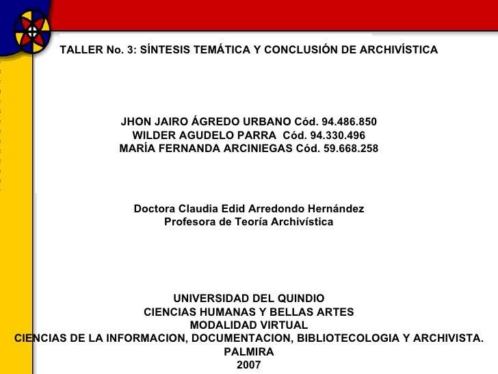 Trabajo n3 archivistica wilder, jhon, maria f