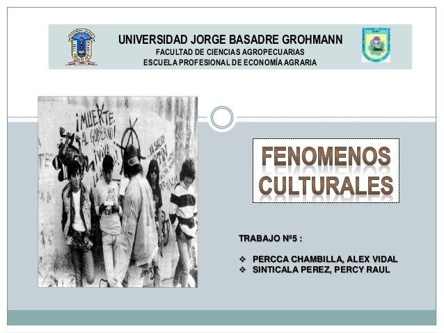 UNIVERSIDAD JORGE BASADRE GROHMANN FACULTAD DE CIENCIAS AGROPECUARIAS ESCUELA PROFESIONAL DE ECONOMÍAAGRARIA TRABAJO Nº5 :...