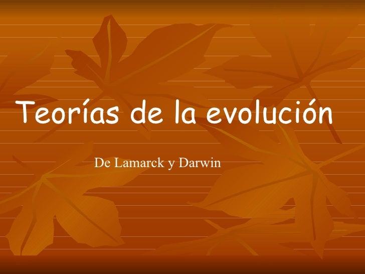 Teorías de la evolución De Lamarck y Darwin