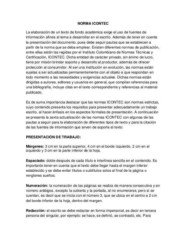 NORMA ICONTECLa elaboración de un texto de fondo académica exige el uso de fuentes deinformación afines al tema a desarrol...