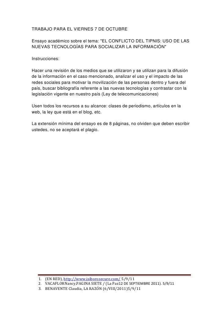 """TRABAJO PARA EL VIERNES 7 DE OCTUBREEnsayo académico sobre el tema: """"EL CONFLICTO DEL TIPNIS: USO DE LASNUEVAS TECNOLOGÍAS..."""
