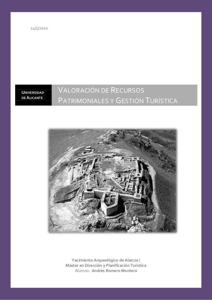 24/5/2010UNIVERSIDAD     VALORACIÓN DE RECURSOSDE ALICANTE                PATRIMONIALES Y GESTIÓN TURÍSTICA               ...