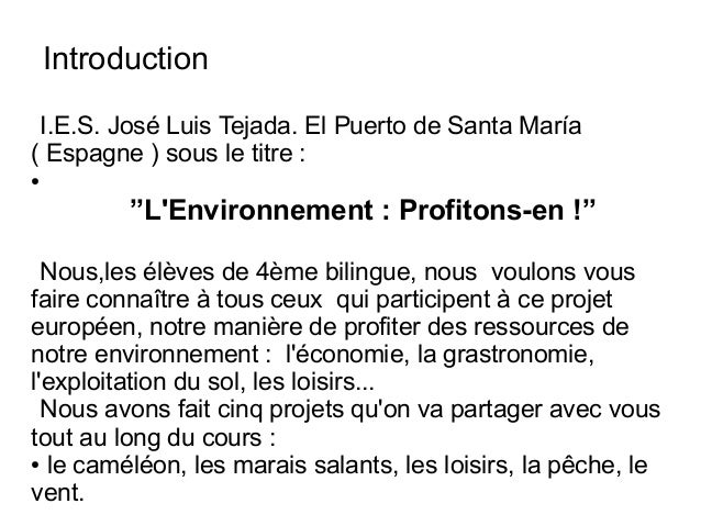 "Introduction I.E.S. José Luis Tejada. El Puerto de Santa María ( Espagne ) sous le titre : ● ""L'Environnement : Profitons-..."