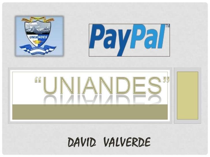 """""""UNIANDES""""<br />David  Valverde<br />"""
