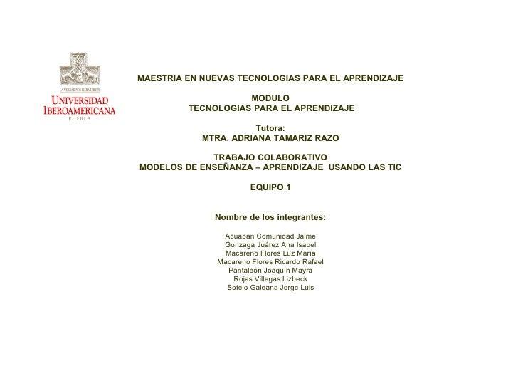MAESTRIA EN NUEVAS TECNOLOGIAS PARA EL APRENDIZAJE                      MODULO          TECNOLOGIAS PARA EL APRENDIZAJE   ...