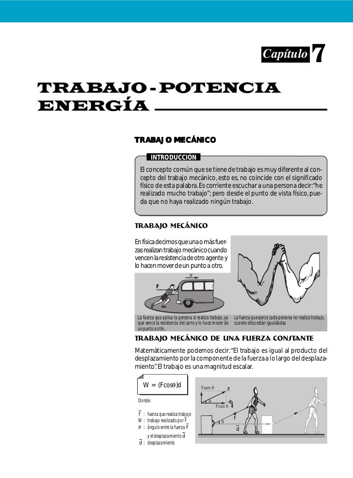 Capítulo                     7 TRABAJO - POTENCIA ENERGÍA         TRABAJO MECÁNICO                   INTRODUCCIÓN         ...