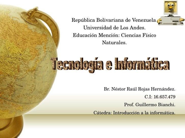 Tecnología e informática. presentación ppt.