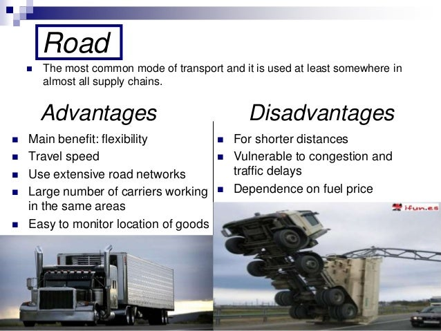advantages and disadvantages of intermodal transport Intermodal drayage is the movement of containers between a port or rail terminal and inland road transport drayage of ocean containers is a complex system which involves the input of several parties such as customers, steamships, railways, and trucking firms.