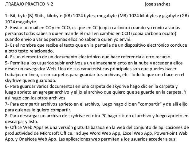 .TRABAJO PRACTICO N 2                                                    jose sanchez1- Bit, byte (B) 8bits, kilobyte (KB)...