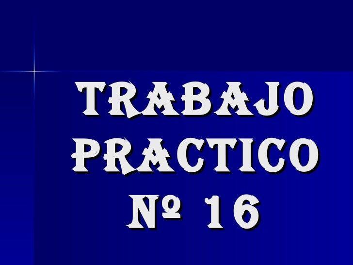 Trabajo Practico nº 16