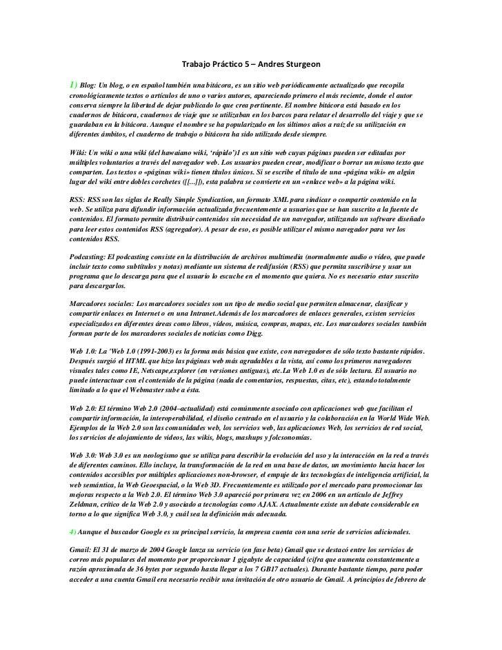 Trabajo Práctico 5 – Andres Sturgeon1) Blog: Un blog, o en español también una bitácora, es un sitio web periódicamente ac...