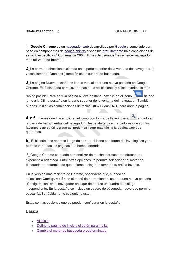 TRABAJO PRACTICO 7)                                          GENAROGRINBLAT1_ Google Chrome es un navegador web desarrolla...