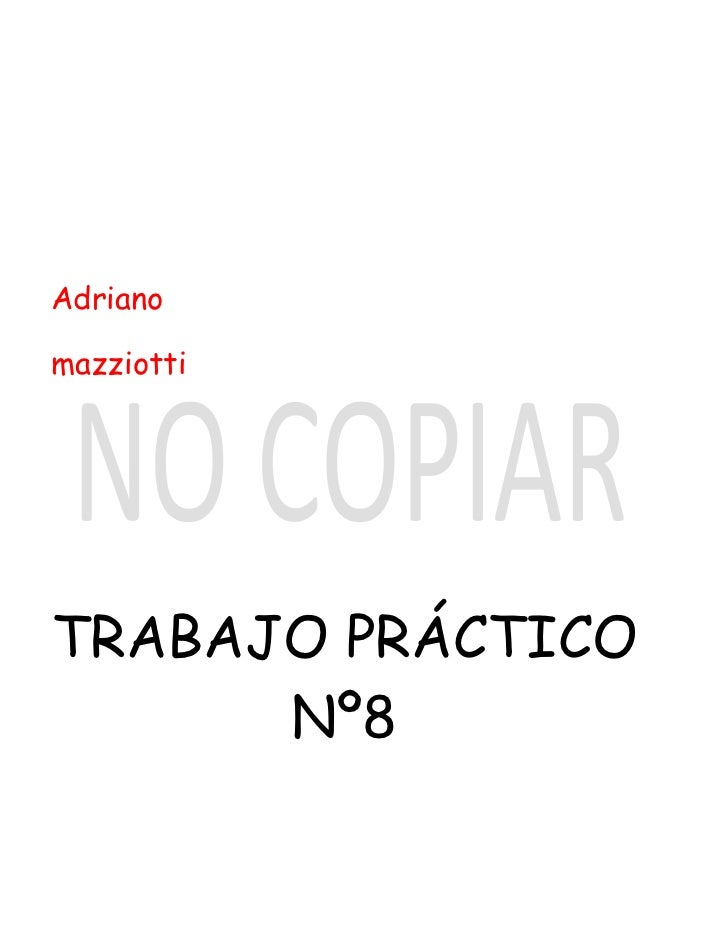 AdrianomazziottiTRABAJO PRÁCTICO      Nº8