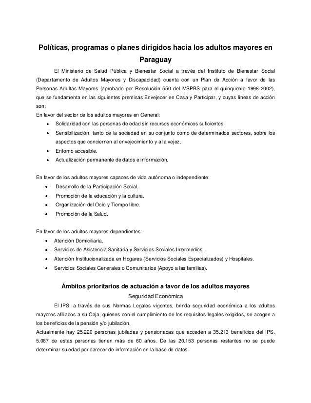 Políticas, programas o planes dirigidos hacia los adultos mayores en Paraguay El Ministerio de Salud Pública y Bienestar S...