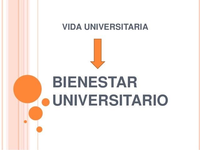 VIDA UNIVERSITARIA BIENESTAR UNIVERSITARIO
