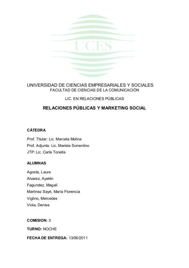 UNIVERSIDAD DE CIENCIAS EMPRESARIALES Y SOCIALES FACULTAD DE CIENCIAS DE LA COMUNICACIÓN LIC. EN RELACIONES PÚBLICAS  RELA...