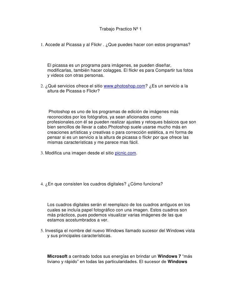 Trabajo Practico Nº 1 <br />Accede al Picassa y al Flickr . ¿Que puedes hacer con estos programas? <br /><br />El picas...