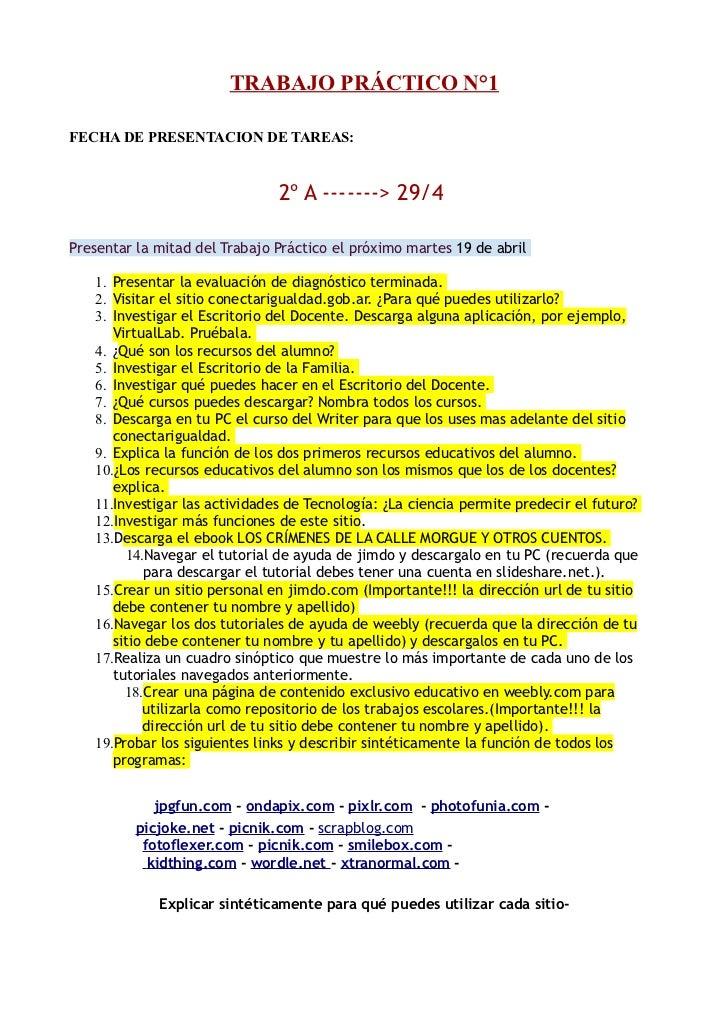 TRABAJO PRÁCTICO N°1FECHA DE PRESENTACION DE TAREAS:                               2º A -------> 29/4Presentar la mitad de...