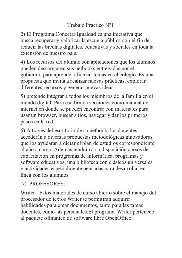 Trabajo Practico Nº12) El Programa Conectar Igualdad es una iniciativa quebusca recuperar y valorizar la escuela pública c...