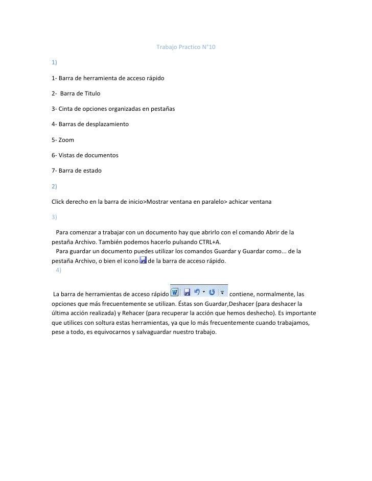 Trabajo Practico N°101)1- Barra de herramienta de acceso rápido2- Barra de Titulo3- Cinta de opciones organizadas en pesta...