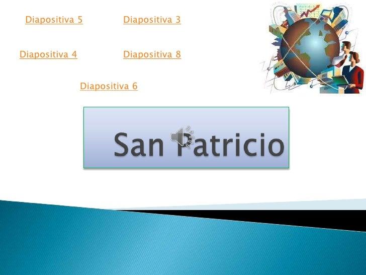 Diapositiva 5           Diapositiva 3Diapositiva 4            Diapositiva 8                Diapositiva 6