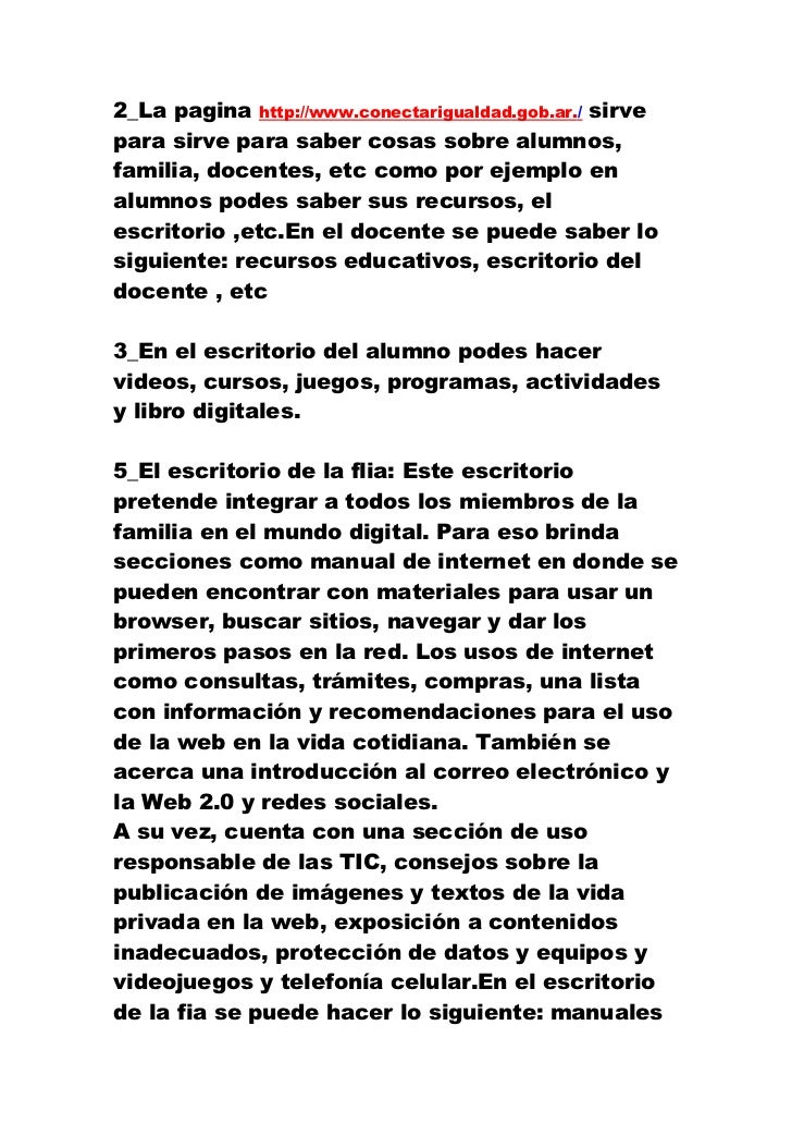 2_La pagina http://www.conectarigualdad.gob.ar./ sirvepara sirve para saber cosas sobre alumnos,familia, docentes, etc com...