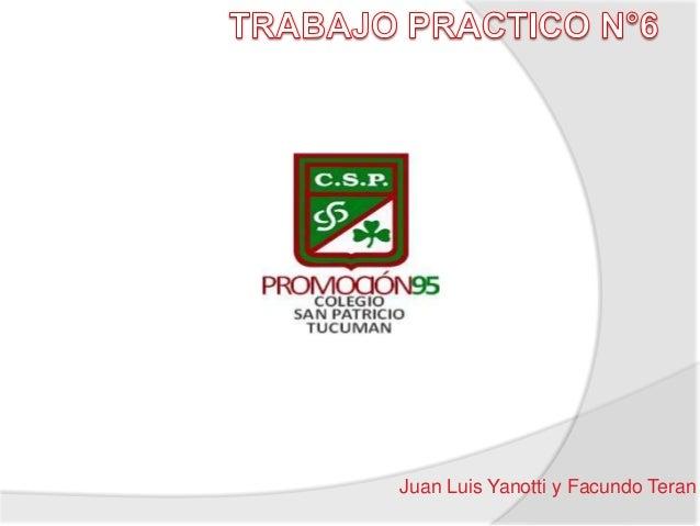 Juan Luis Yanotti y Facundo Teran