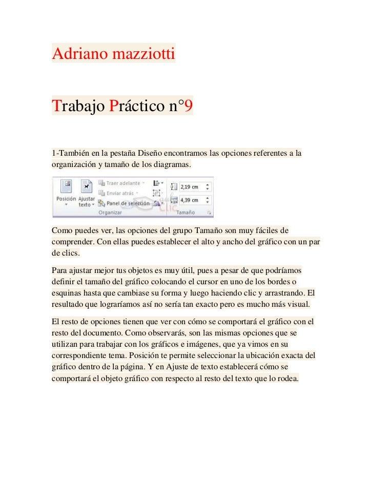 Adriano mazziottiTrabajo Práctico n°91-También en la pestaña Diseño encontramos las opciones referentes a laorganización y...