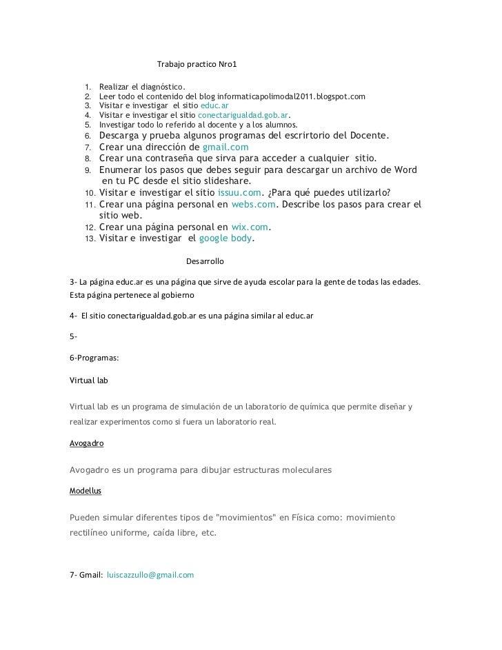 Trabajo practico Nro1<br />Realizar el diagnóstico. <br />Leer todo el contenido del blog informaticapolimodal2011.blogspo...