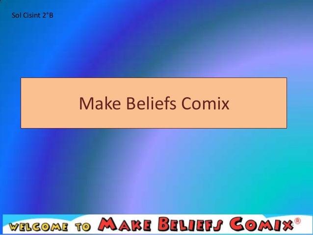 Sol Cisint 2°B                 Make Beliefs Comix                                      1