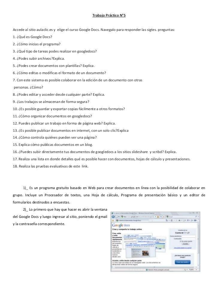 Trabajo Práctico N°5<br />Accede al sitioaulaclic.esy elige el curso Google Docs.Navegalo para responder las sigtes. p...