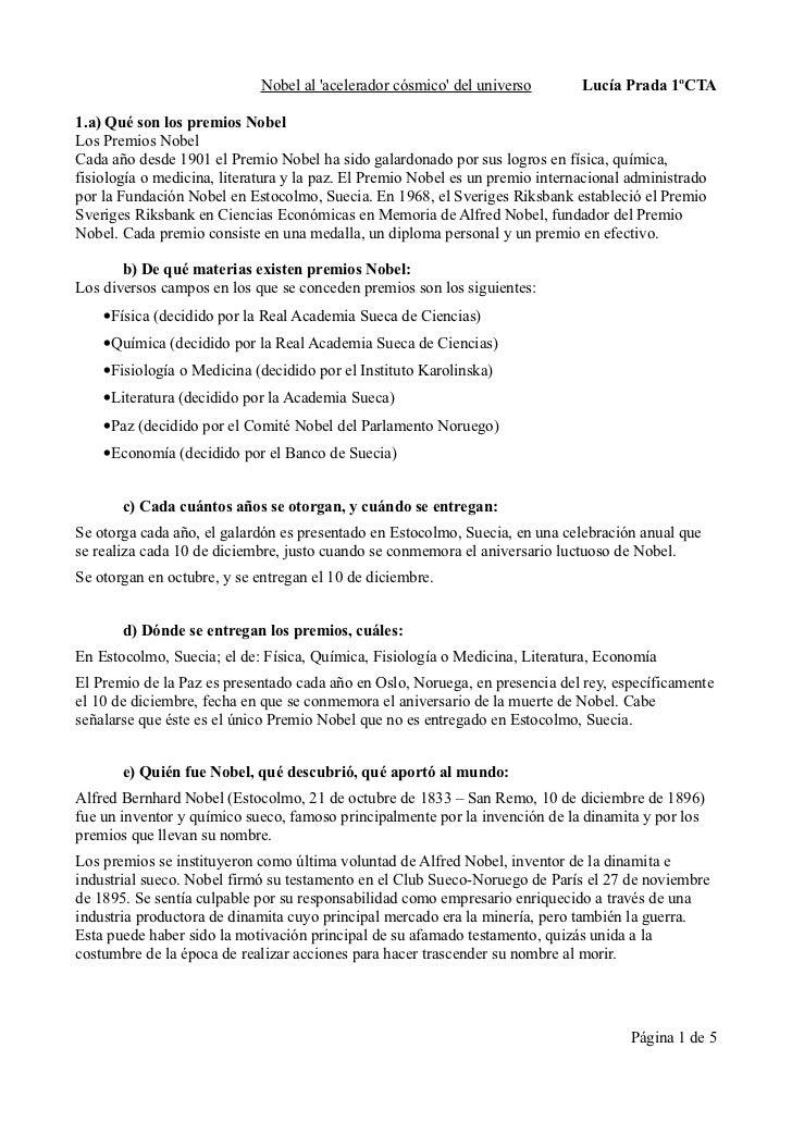Nobel al acelerador cósmico del universo        Lucía Prada 1ºCTA1.a) Qué son los premios NobelLos Premios NobelCada año d...
