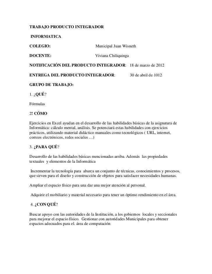 TRABAJO PRODUCTO INTEGRADORINFORMATICACOLEGIO:                                Municipal Juan WisnethDOCENTE:              ...