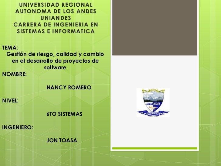 UNIVERSIDAD REGIONAL    AUTONOMA DE LOS ANDES            UNIANDES    CARRERA DE INGENIERIA EN     SISTEMAS E INFORMATICATE...