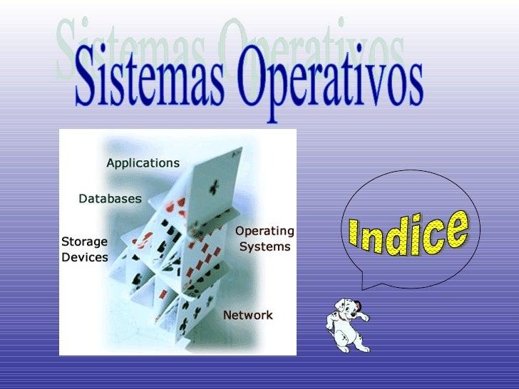 Sistemas Operativos Indice