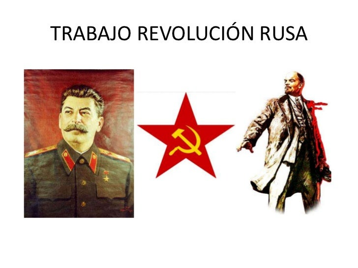 TRABAJO REVOLUCIÓN RUSA<br />