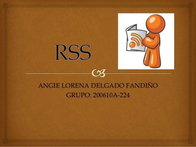 ANGIE LORENA DELGADO FANDIÑO GRUPO: 200610A-224