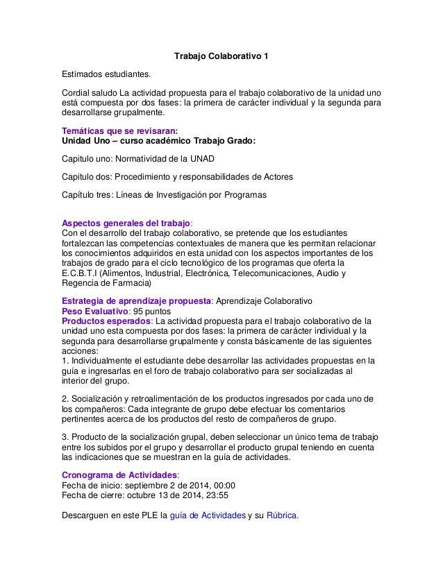 Trabajo Colaborativo 1  Estimados estudiantes.  Cordial saludo La actividad propuesta para el trabajo colaborativo de la u...